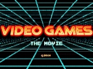 Video Games: The Movie - Trailer