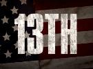13TH — Trailer