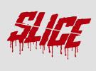 Slice — Teaser